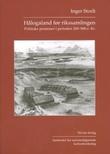 """""""Hålogaland før rikssamlingen - politiske prosesser i perioden 200-900 e.Kr."""" av Inger Storli"""