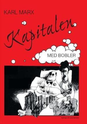 """""""Karl Marx - kapitalen med bobler"""" av Carlos Barradas"""
