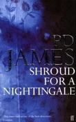 """""""Shroud for a nightingale"""" av P.D. James"""