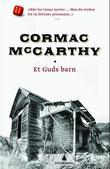 """Et Guds barn"" av Cormac McCarthy"