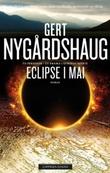 """Eclipse i mai - roman"" av Gert Nygårdshaug"