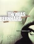 """Three Novellas - Amras - Playing Watten - Walking"" av Thomas Bernhard"