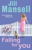 """""""Falling for you"""" av Jill Mansell"""