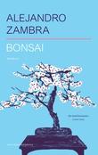 """Bonsai - roman"" av Alejandro Zambra"