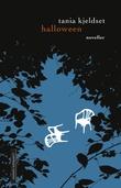 """""""Halloween - noveller"""" av Tania Kjeldset"""
