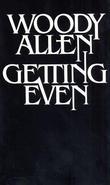 """""""Getting Even"""" av Woody Allen"""