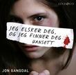 """""""Jeg elsker deg og jeg finner deg uansett"""" av Jon Gangdal"""