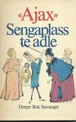 """Sengaplass te adle"" av Ajax"