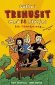 """""""Gutta i trehuset med 78 etasjer blir filmstjerner"""" av Andy Griffiths"""