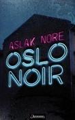 """""""Oslo noir"""" av Aslak Nore"""