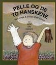 """""""Pelle og de to hanskene - ei bok om døden"""" av Kari Vinje"""