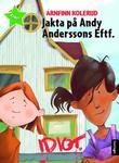 """""""Jakta på Andy Anderssons Eftf."""" av Arnfinn Kolerud"""
