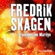 """""""Drømmen om Marilyn - roman"""" av Fredrik Skagen"""