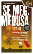 """""""Se meg, Medusa"""" av Torkil Damhaug"""