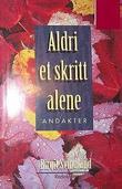 """""""Aldri et skritt alene - andakter for eldre"""" av Birgit Svindland"""
