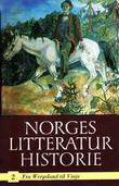 """""""Norges litteraturhistorie - fra Wergeland til Vinje"""" av Edvard Beyer"""