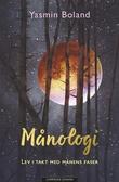 """""""Månologi - lev i takt med månens faser"""" av Yasmin Boland"""