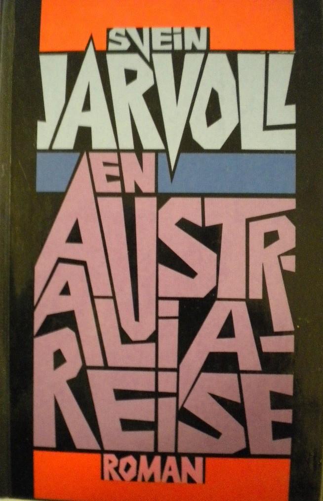 """En australiareise"" av Svein Jarvoll"