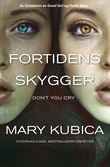 """""""Fortidens skygger"""" av Mary Kubica"""