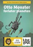 """""""Otto monster forlater planeten"""" av Jon Ewo"""