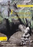 """""""Fra hedendom til kristendom - perspektiver på religionsskiftet i Norge"""" av Magnus Rindal"""