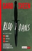 """""""Blod i dans"""" av Gard Sveen"""