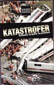 """""""Katastrofer verden aldrig glemmer"""" av Rasmus Dahlberg"""