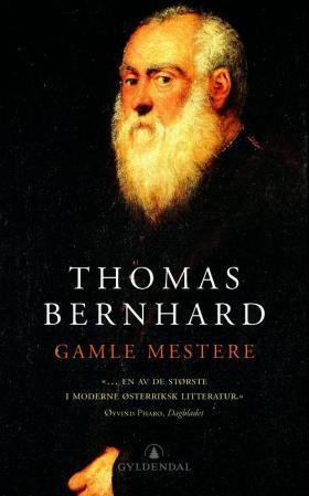 """""""Gamle mestere"""" av Thomas Bernhard"""