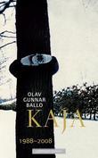 """""""Kaja - 1988-2008"""" av Olav Gunnar Ballo"""