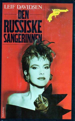 """""""Den russiske sangerinnen"""" av Leif Davidsen"""