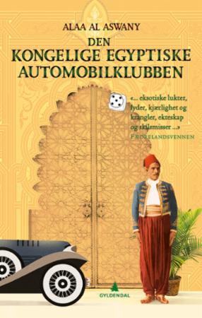 """Den kongelige egyptiske automobilklubben"" av Alaa Al Aswany"