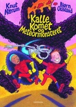 """""""Kalle Komet og meteormonsteret"""" av Knut Nærum"""
