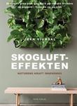 """Skogluft effekten"" av Jørn Viumdal"