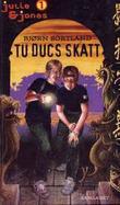 """""""Tu Ducs skatt"""" av Bjørn Sortland"""