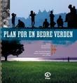 """""""Plan for en bedre verden"""" av Jan-Sverre Syvertsen"""
