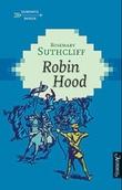 """""""Robin Hood"""" av Rosemary Sutcliff"""