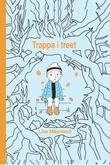 """""""Trappa i treet"""" av Lise Männikkö"""