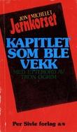 """""""Jernkorset - Kapitlet som ble vekk"""" av Jon Michelet"""