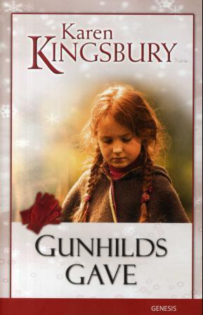 """""""Gunhilds gave"""" av Karen Kingsbury"""
