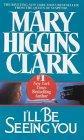 """""""I'll be seeing you"""" av Mary Higgins Clark"""