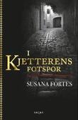 """""""I kjetterens fotspor"""" av Susana Fortes"""