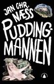 """""""Puddingmannen - en bok om elgjakt, heltegjerninger og masse pudding"""" av Jan Chr. Næss"""