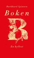 """""""Boken - en hyllest"""" av Burkhard Spinnen"""