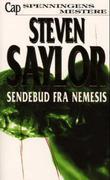 """""""Sendebud fra Nemesis"""" av Steven Saylor"""