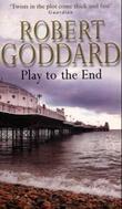 """""""Play to the end"""" av Robert Goddard"""