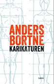 """""""Karikaturen roman"""" av Anders Bortne"""