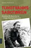 """""""Tungtvannssabotøren - Joachim H. Rønneberg"""" av Gunnar Myklebust"""