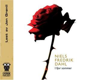 """""""I fjor sommer"""" av Niels Fredrik Dahl"""