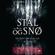 """""""Stål og snø bok III - del I"""" av George R.R. Martin"""