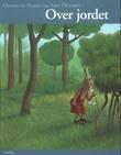 """Over jordet"" av Oddmund Hagen"